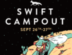Get ready for the Swift Campout